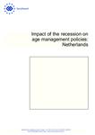 Impact of the recession on age management policies: Netherlands