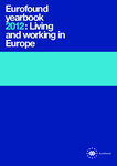 Eurofound yearbook 2012: Living and working in Europe