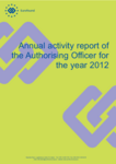 Annual activity report of the Authorising Officer for the year 2012