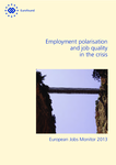Employment polarisation and job quality in the crisis: European Jobs Monitor 2013