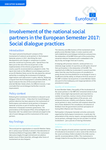 Involvement of the national social partners in the European Semester 2017: Social dialogue practices - Executive summary