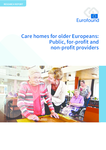 Care homes for older Europeans: Public, for-profit and non-profit providers