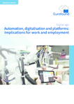 Automation, digitalisation and platforms: Implications for work and employment