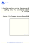 Industrial relations, social dialogue and working time: The commerce sector in Europe
