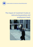 The impact of investment funds on restructuring practices and employment levels
