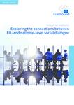 Exploring the connections between EU- and national-level social dialogue