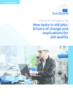 New tasks in old jobs: Drivers of change and implications for job quality