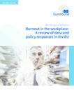 Burnout in the workplace: A review of data and policy responses in the EU