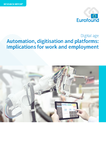 Automation, digitisation and platforms: Implications for work and employment