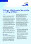Relatório 2018 do ERM: Impacto da reestruturação nas condições de trabalho