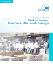 Work on demand: Recurrence, effects and challenges