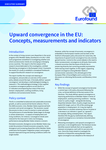 Convergenza verso l'alto nell'UE: concetti, misure  e indicatori