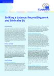 Panākt līdzsvaru: darba un privātās dzīves saskaņošana ES