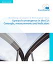 Upward convergence in the EU: Concepts, measurements and indicators