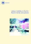 Labour mobility in the EU: Recent trends and policies