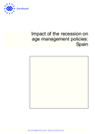 Impact of the recession on age management policies: Spain