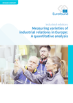 Measuring varieties of industrial relations in Europe: A quantitative analysis
