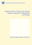 Quality of life in Croatia, the former Yugoslav Republic of Macedonia and Turkey