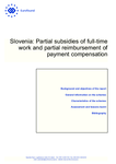 Slovenia: Partial subsidies of full-time work and partial reimbursement of payment compensation