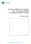 Company initiatives for workers with care responsibilities for disabled children or adults - Working paper