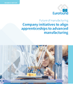 Company initiatives to align apprenticeships to advanced manufacturing