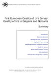 First European Quality of Life Survey: Quality of life in Bulgaria and Romania - Summary