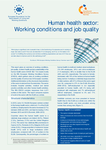 Human health sector: Working conditions and job quality