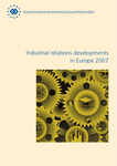 Industrial relations developments in Europe 2007