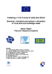 Investing in the future of jobs and skills: Post and telecommunications - Sector report