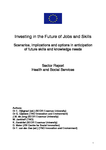 Investing in the future of jobs and skills: Health and social services - Sector report
