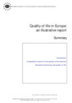 Quality of life in Europe: an illustrative report (summary)