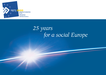 25 years for a social Europe