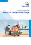 The future of manufacturing in Europe