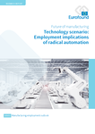 Technology scenario: Employment implications of radical automation