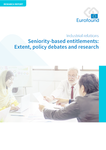 Seniority-based entitlements: Extent, policy debates and research
