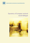 Dynamics of European sectoral social dialogue