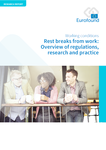 Rest breaks from work: Overview of regulations, research and practice