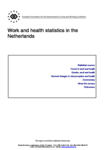 Work and health statistics in the Netherlands (report)