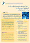 Economically dependent workers, employment law and industrial relations (info sheet)