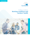 Working conditions and workers' health