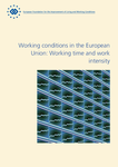 Working conditions in the European Union: Working time and work intensity