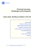 Financial services: Challenges and prospects - Case study: Building societies in the UK