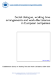 Social dialogue, working time arrangements and work–life balance in European companies