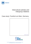 Intercultural policies and intergroup relations - Case study: Frankfurt am Main, Germany