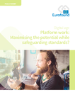 Platform work: Maximising the potential while safeguarding standards?
