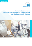 Upward convergence in employment and socioeconomic factors