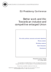 Better work and life: towards an inclusive and competitive enlarged Union (conference summary)