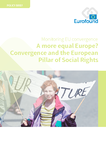 A more equal Europe? Convergence and the European Pillar of Social Rights