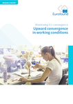 Upward convergence in working conditions