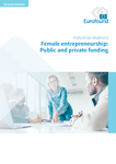 Female entrepreneurship: Public and private funding